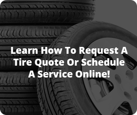 Request Tire Quote or Service Estimate